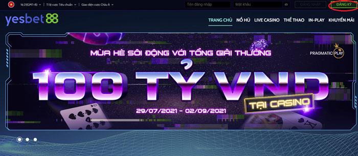 Bấm nút đăng ký trên góc phải màn hình giao diện trang chủ Yesbet88